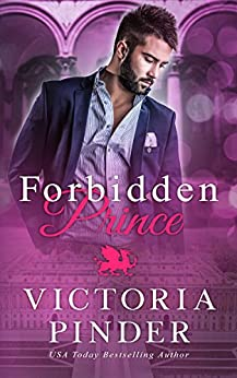 Forbidden Prince (Princes of Avce Book 2) by [Pinder, Victoria]