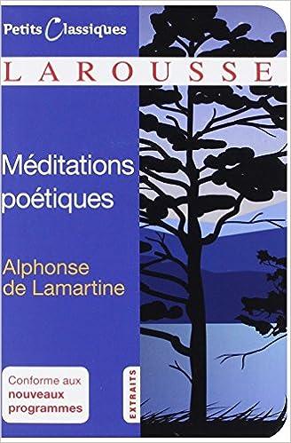 Méditations Poétiques 1820 Extraits Petits Classiques