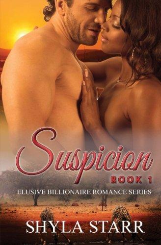 Search : Suspicion: Elusive Billionaire Romance Series, Book 1 (Volume 1)