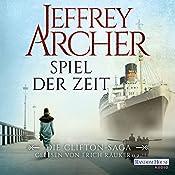 Spiel der Zeit (Die Clifton-Saga 1) | Jeffrey Archer