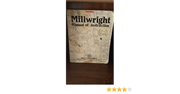 millwright manual of instruction n a 9780771983832 books amazon ca rh amazon ca