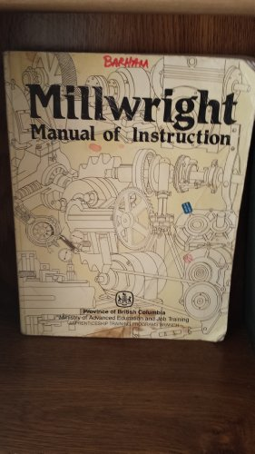 Millwright Manual of Instruction