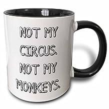 3dRose Not My Circus Not My Monkeys Two Tone Black Mug, 11 oz, Black/White