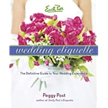 Emily Post's Wedding Etiquette 5th (fifth) Edition by Post, Peggy published by HarperCollins Publishers (2006)