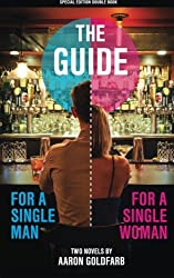 The Guides: Special Edition - The Guide for a Single Man & The Guide for a Single Woman