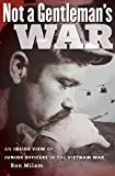 Not a Gentleman's War: An Inside View of Junior Officers in the Vietnam War by Ron Milam (15-Sep-2012) Paperback