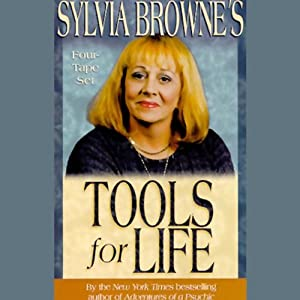 Sylvia Browne's Tools for Life Audiobook