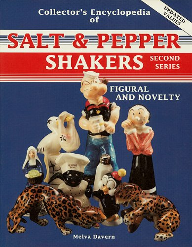 Collector's Encyclopedia Of Salt & Pepper Shakers: Figural And Novelty - Second Series [1995 Updated Values] - Figural Salt