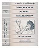 Introduction to Aural Rehabilitation, Ed. Ronald L. Schow, 0890791724