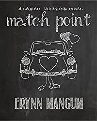 Match Point: a Lauren Holbrook novel, Book 3 (The Lauren Holbrook series)