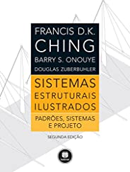 Sistemas Estruturais Ilustrados: padrões, sistemas e projetos