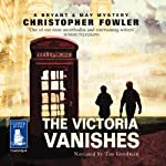 The Victoria Vanishes | Christopher Fowler