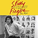 Sticky Fingers: The Life and Times of Jann Wenner and Rolling Stone Magazine Audiobook by Joe Hagan Narrated by Dennis Boutsikaris