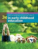 Beginning Essentials in Early Childhood Education 3rd Edition