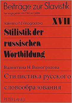 Book Stilistik Der Russischen Wortbildung (Beitreage Zur Slavistik)