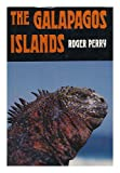 The Galbapagos Islands, Roger Perry, 0396065767