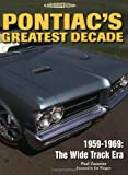 Pontiac's Greatest Decade 1959-1969: The Wide Track Era (Illustrated History)