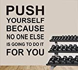 Wall Quote Decals Push Yourself Gym Workout Quotes Wall Art Home Decor Removable Diy Wall Stickers by Ditooms