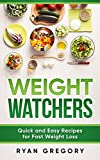 Weight Watchers: Quick and Easy Recipes for Fast Weight Loss (1)