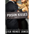 Poison Kisses Part 1