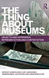The Thing about Museums, , 0415679044