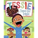 Tessie Tames Her Tongue: A Book About Learning When to Talk and When to Listen