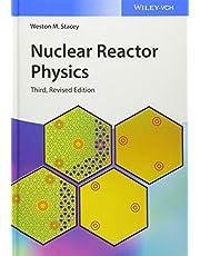 Nuclear Reactor Physics