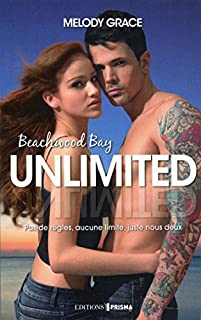 Beachwood Bay (t.04) : Unlimited