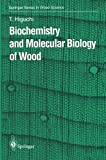 img - for Biochemistry and Molecular Biology of Wood (Springer Series in Wood Science) book / textbook / text book