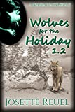 Wolves for the Holiday 1.2 (Holiday Pack Book 2)