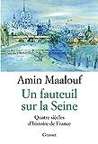 Un fauteuil sur la Seine by Amin Maalouf (2016-03-09) Livre Pdf/ePub eBook