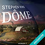 Dôme 2 | Stephen King
