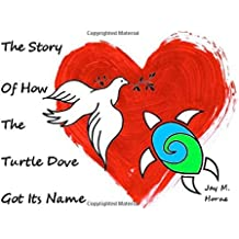 The Story of How the Turtle Dove Got It's Name