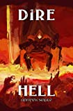 DIRE : HELL (The Dire Saga Book 6)