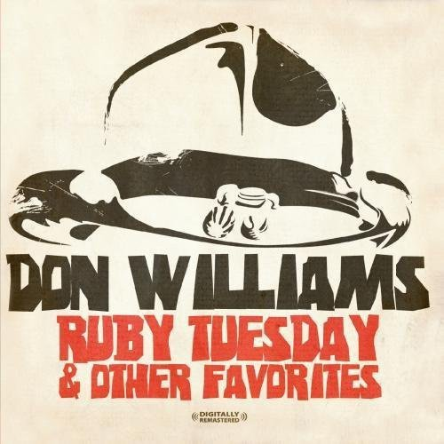 DON WILLIAMS - Ruby Tuesday & Other Favorites - Zortam Music