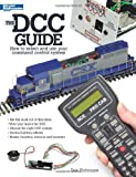 The DCC Guide, Don Fiehmann, 0890246769