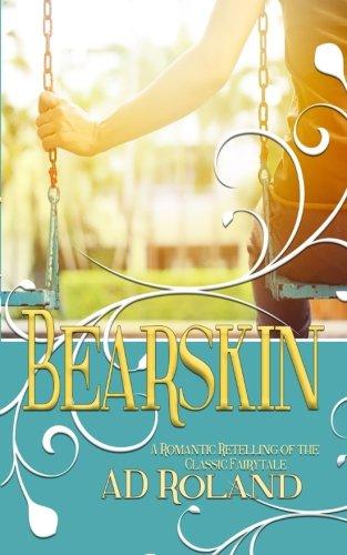 Bearskin: A Romantic Retelling of the Classic Fairytale ebook