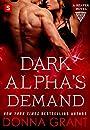 Dark Alpha's Demand: A Reaper Novel (Reapers)