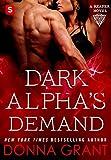 Dark Alpha's Demand: A Reaper Novel (Reapers Book 3)