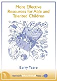 More Effective Resources for Able and Talented Children, Teare, Barry, 1855390639