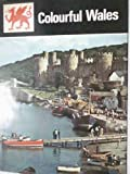 img - for Colourful Wales book / textbook / text book