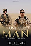 One Good Man: A Gay Marine Corps Novel