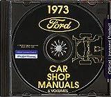 1973 FORD REPAIR SHOP And SERVICE MANUAL CD For (Custom, Custom 500, Galaxie 500, LTD, LTD & Brougham), Torino (Gran Torino, Gran Torino Sport, Ranchero), Mustang (Standard, Grande, & Mach I), Maverick, Pinto, Thunderbird
