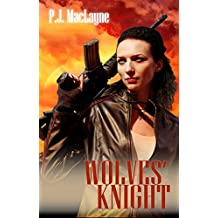 Wolves' Knight (The Free Wolves Book 2)