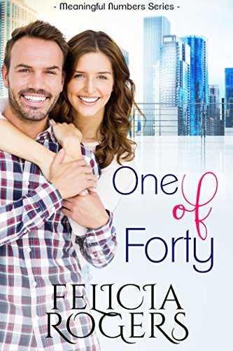 One of Forty (Meaningful Numbers Book 1) by [Rogers, Felicia]