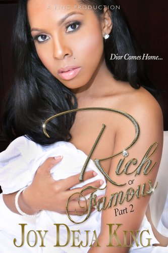 Rich Or Famous Part 2 (Dior Comes Home)