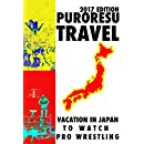 Puroresu Tourism: Vacation in Japan to Watch Pro Wrestling