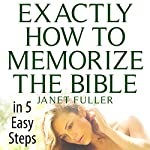 Exactly How to Memorize the Bible in 5 Easy Steps  | Janet Fuller