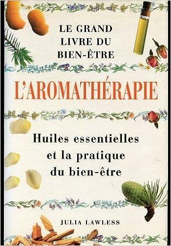 En ligne Guide de l'aromathérapie : Huiles essentielles epub, pdf