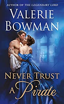 Never Trust a Pirate (Playful Brides) by [Bowman, Valerie]